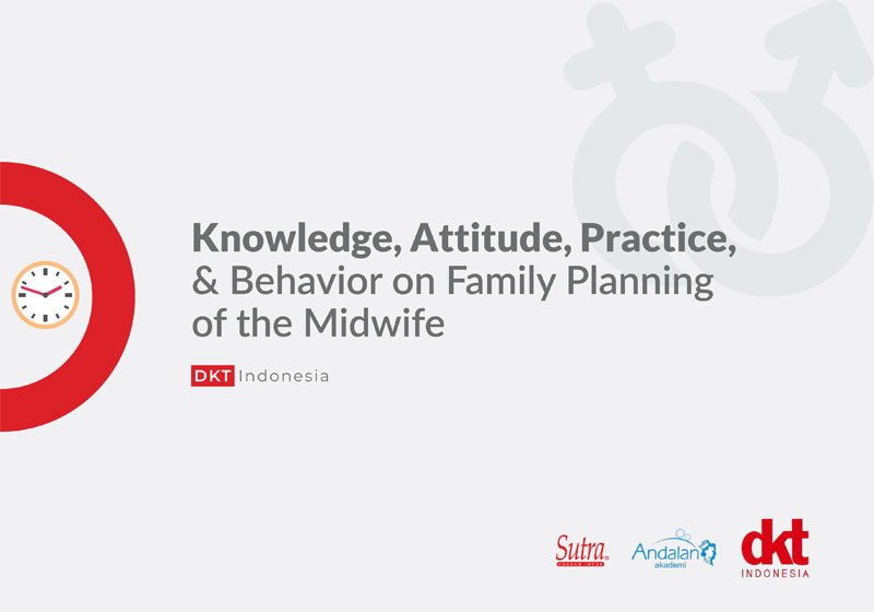 Knowledge, Attitude, Practice, & Behavior on Family Planning of the Midwife